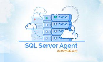 آموزش Sql Server Agent | استوایی ostovaee