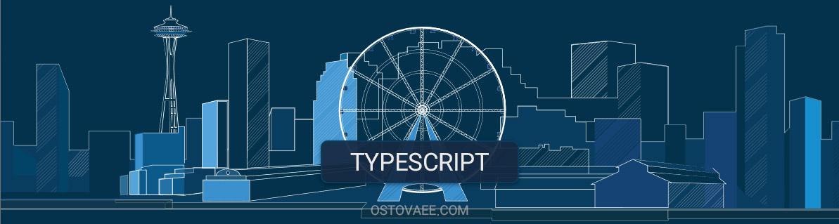 TypeScript-Ostovaee